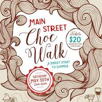 "Celebrate Chocolate at ""Main Street Choc Walk"" May 30th"